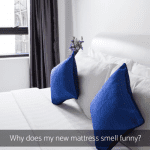 Why Does My New Mattress Smell Funny?