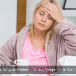 10 Ways to Minimise Allergy Symptoms in Winter