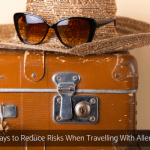 6 Ways to Reduce Risks When Travelling With Allergies