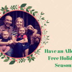 5 Tips for an Allergy Free Holiday Season