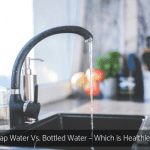 Tap Water Vs. Bottled Water – Which is Healthier?