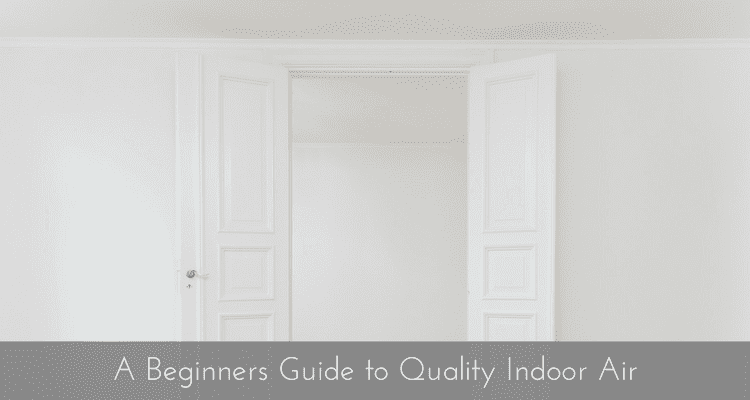 Mitey Fresh-A-Beginners-Guide-to-Quality-Indoor-Air