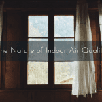 The Nature of Indoor Air Quality
