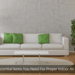 10 Essential Items You Need For Proper Indoor Air Care