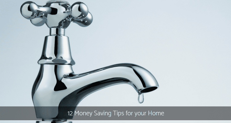 Money Saving Tips for your home